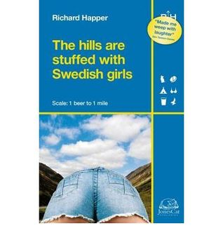 The Hills Are Stuffed With Swedish Girls