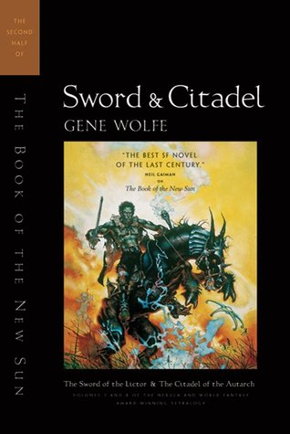 Sword & Citadel (The Book of the New Sun, #3-4)