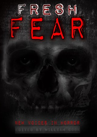 Fresh Fear by William   Cook
