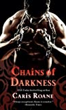 Chains of Darkness (Men in Chains, #2)