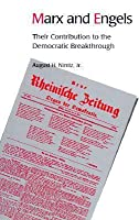 Marx and Engels - Their Contribution to the Democratic Breakthrough