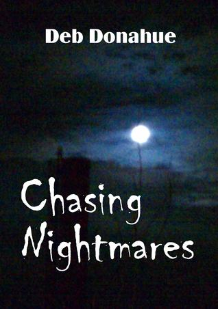 Chasing Nightmares