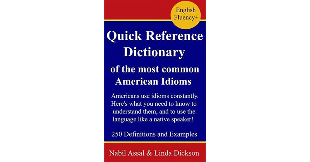 Quick Reference Dictionary of the Most Common American