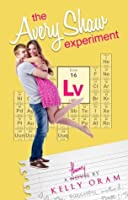 The Avery Shaw Experiment (Science Squad, #1)