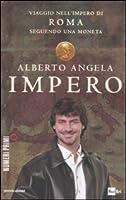 Impero: Viaggio nell'Impero di Roma seguendo una moneta