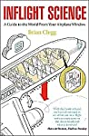 Book cover for Inflight Science: A Guide to the World From Your Airplane Window