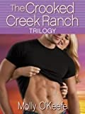 The Crooked Creek Ranch Trilogy