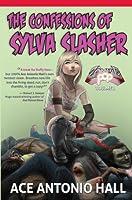 Confessions of Sylva Slasher (Zombie Pop Vol. I)