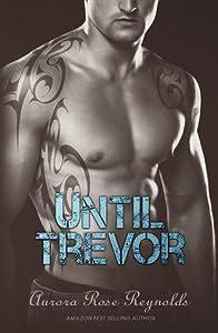 Until Trevor (Until, #2)