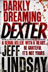 Book cover for Darkly Dreaming Dexter (Dexter, #1)