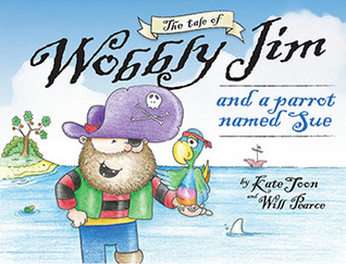 The tale of Wobbly Jim and a Parrot named Sue