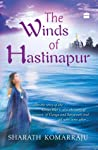 Review ebook The Winds of Hastinapur (Hastinapur, #1) by Sharath Komarraju