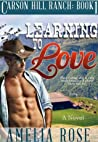 Learning to Love (Carson Hill Ranch #1)