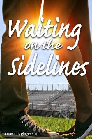 Waiting on the Sidelines (Waiting on the Sidelines #1)