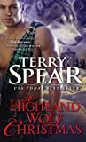 A Highland Wolf Christmas (Heart of the Wolf, #15)