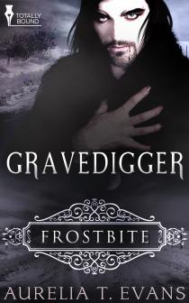 Gravedigger  (Frostbite #1)