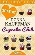 Cupcake Club - Les Recettes