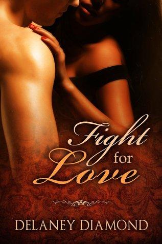 Fight for Love (Hot Latin Men, #2)
