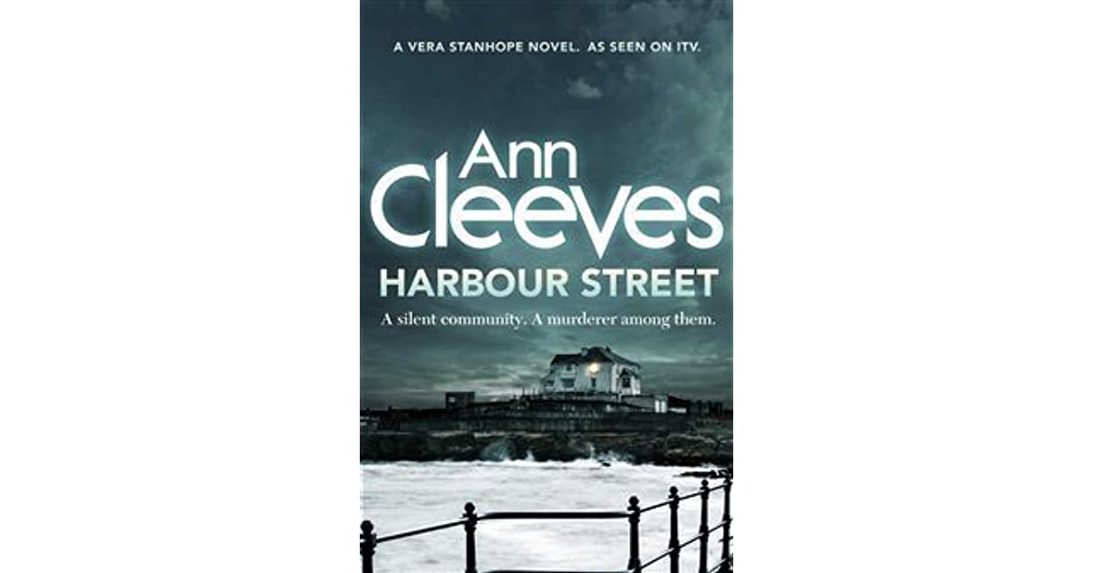 Harbour Street (Vera Stanhope, #6) by Ann Cleeves