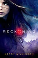 Reckoning (Silver Blackthorn, #1)