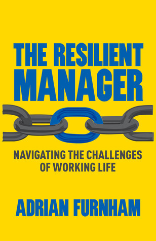 The-Resilient-Manager-Navigating-the-Challenges-of-Working-Life