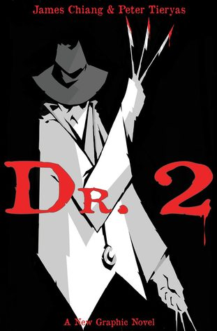 Dr. 2 by Peter Tieryas