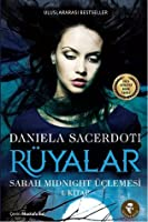 Rüyalar (Sarah Midnight, #1)
