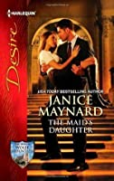 The Maid's Daughter (Men of Wolff Mountain, #4)