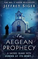 An Aegean Prophecy (Andreas Kaldis, #3)