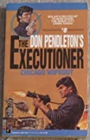 Chicago Wipe-Out (The Executioner, #8)