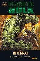 Planeta Hulk Integral (Marvel Deluxe Hulk Integral, #1)