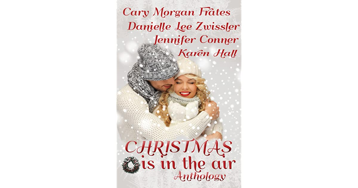 Christmas Is In The Air By Cary Morgan Frates