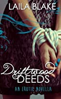 Driftwood Deeds (Breaking in Waves, #1)