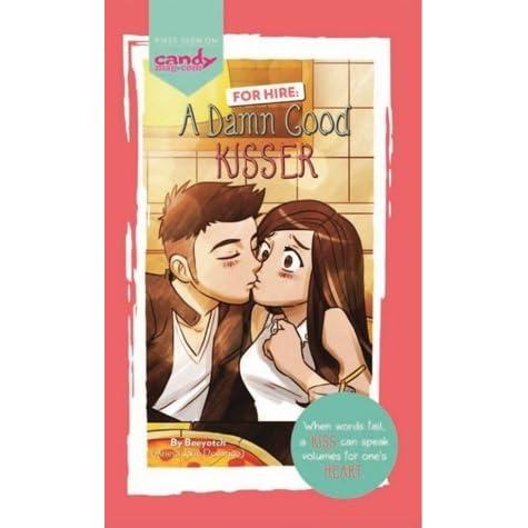 For Hire A Damn Good Kisser By Ariesa Jane Domingo