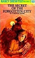 The Secret of the Forgotten City (Nancy Drew, #52)