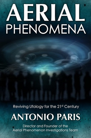 Aerial Phenomena: Reviving Ufology for the 21st Century