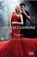 Angyali gonosz (The Sweet Trilogy, #1)