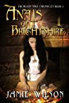 Anais of Brightshire (Blood Mage Chronicles, #1)