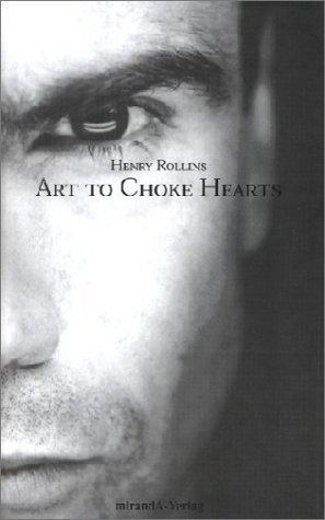 Art to Choke Hearts