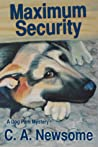 Maximum Security (Lia Anderson Dog Park Mysteries, #3)