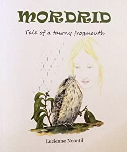 Mordrid Tale of a Tawny Frogmouth