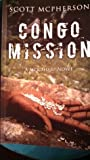 Congo Mission by Scott A. McPherson