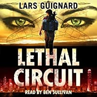 Lethal Circuit (Michael Chase, #1)