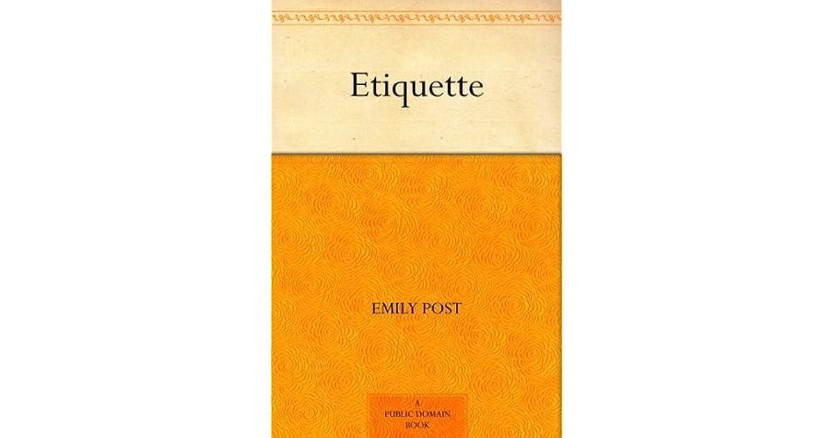 Ask Emily Post Etiquette: Etiquette By Emily Post