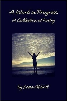 A Work in Progress: A Collection of Poetry