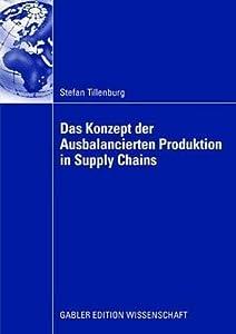 Das Konzept Der Ausbalancierten Produktion in Supply Chains