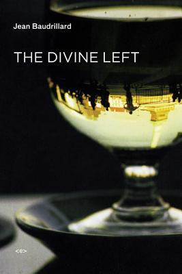 The Divine Left: A Chronicle of the Years 1977-1984