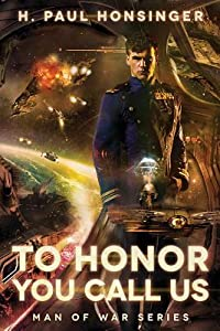 To Honor You Call Us (Man of War, #1)