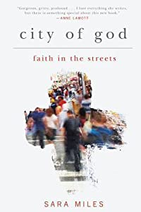 City of God: Faith in the Streets