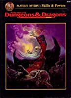 Skills and Power: Player's Option Rulebook (Advanced Dungeons & Dragons Rulebook)